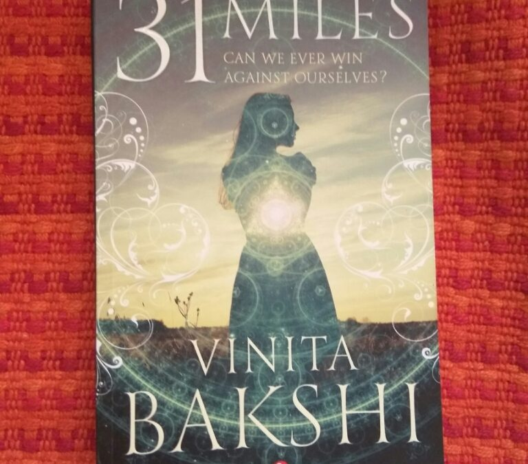 Book Review- 31 Miles By Vinita Bakshi