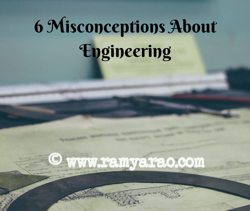 6 Misconceptions About Engineering