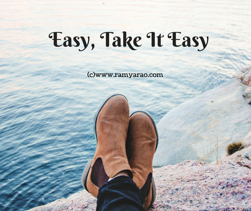Easy, Take It Easy #AToZChallenge