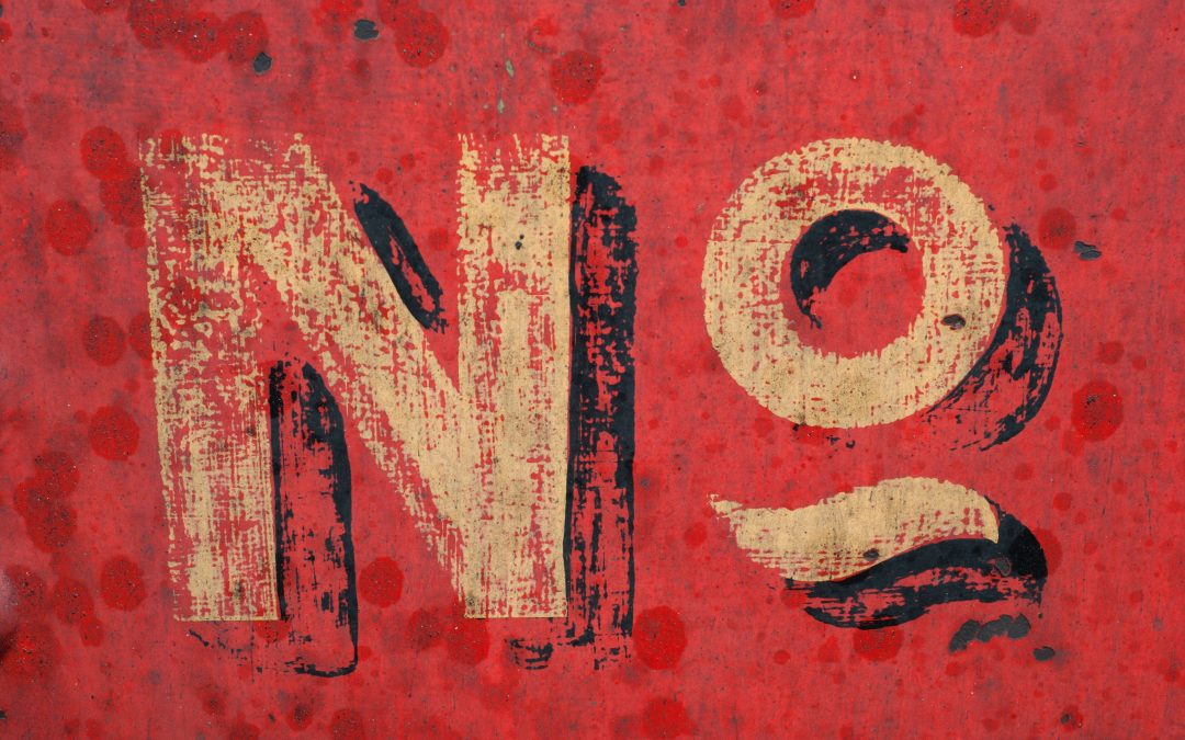 3 Reasons Why You need To Learn To Say NO #AToZChallenge