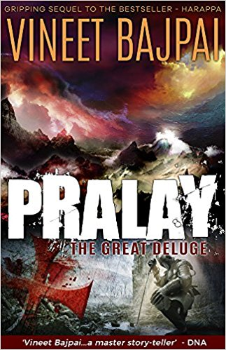 Book Review: PRALAY: The Great Deluge (Harappa Series #2) by Vineet Bajpai