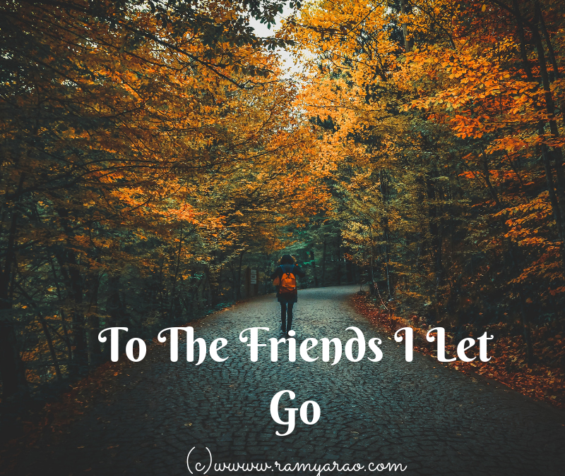 To The Friends I Let Go