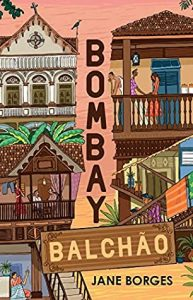 The Top Three Quotes From The Book Bombay Balchao By Jane Borges